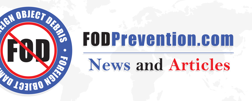 FOD Prevention not just for Aerospace